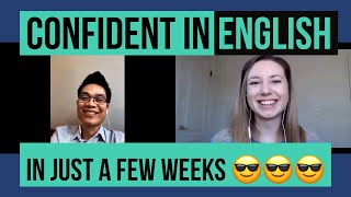 Interview: FINALLY Confident In English (after 20 years in the USA!)
