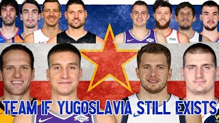 "Yugoslavia would have the ""Dream Team"" in 2020"