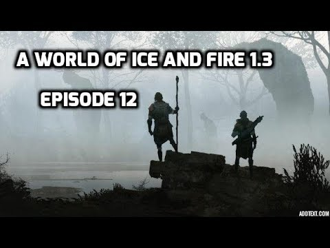 A World Of Ice And Fire Mod Episode 12 Rebuilding A Castle!
