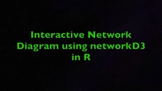 Interactive Network Diagram Using networkD3 in R
