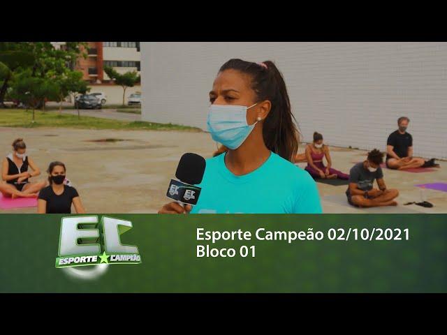 Esporte Campeão 02/10/2021 - Bloco 01