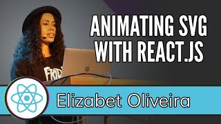 React Live 2019 2 Elizabet Oliveira Animating An Svg Cat With React Js