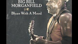 Скачать Big Bill Morganfield No Butter For My Grits