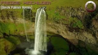 Fredge - Midchilder (Derek Palmer Remix) [Sundance Recordings] [HD]