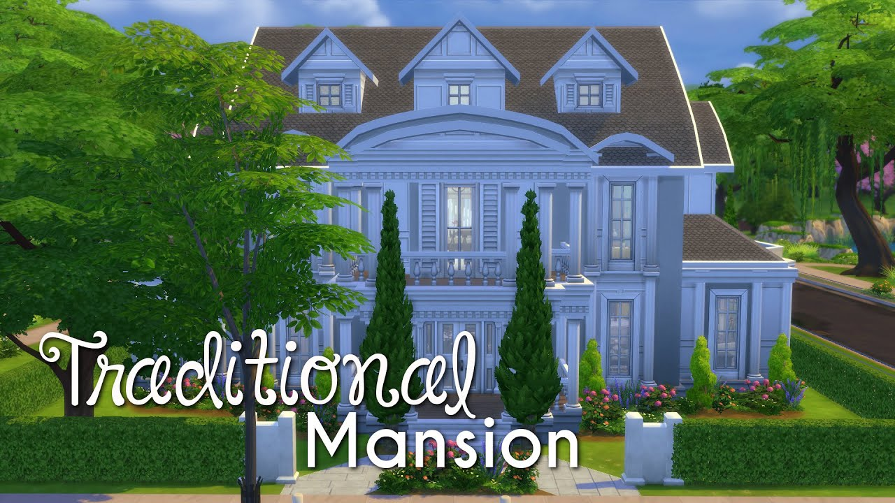 the sims 4 house building traditional mansion youtube. Black Bedroom Furniture Sets. Home Design Ideas