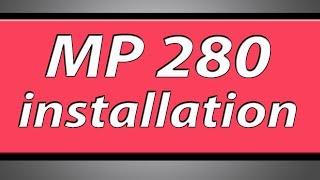 Canon Pixma MP280 printer installation