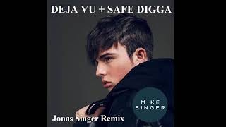 "MIKE SINGER Remix   Safe Digga Vocals auf Deja Vu Mix Mash Up (by ""Jonas Singer"")"