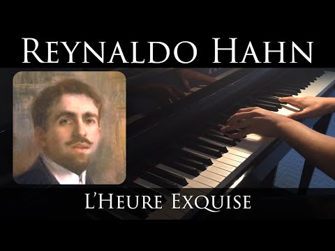 Hahn - L'Heure Exquise (piano transcription)
