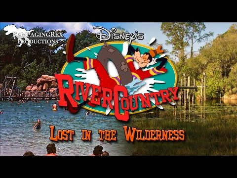 Disney's River Country: Lost in the Wilderness