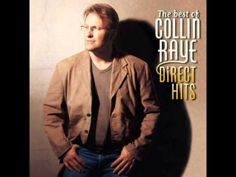 Collin Raye  Every second