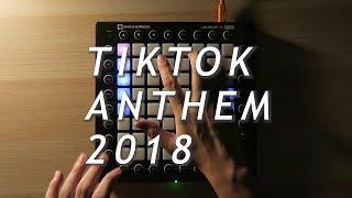 TIKTOK ANTHEM 2018 - ANANTAVINNIE