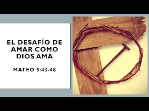 Amar A Los Enemigos 😯- Prédica Sobre Mateo 5:43-48 - Sermón Del Monte -  Canal Cristiano