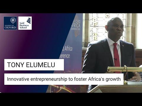 Tony Elumelu - Exploring innovative entrepreneurship to foster Africa's growth