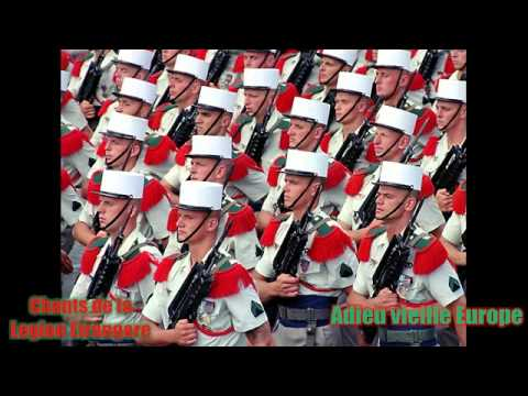 Adieu vieille Europe - Chants de la Legion etrangere (Songs of the French foreign legion)
