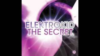 Elektrokid - The Secret (Original Mix)