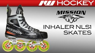 Mission Inhaler NLS1 Skate Review