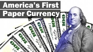 The Americans and Paper Money: Why American Paper Money Started