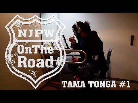 NJPW OnTheRoad : Tama Tonga #1