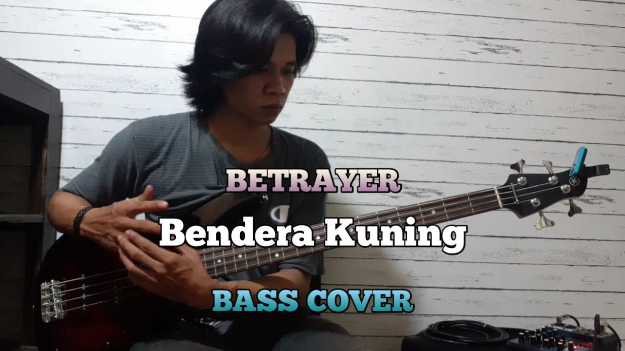 Bass COVER || Bendera Kuning - Betrayer