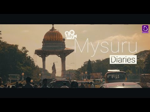 Mysore- The City of Palaces -  My mysuru diaries