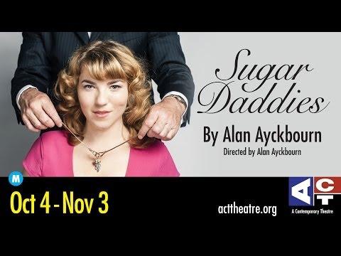 ACT Theatre: Sugar Daddies Highlights