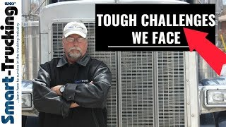 10 Most Difficult Challenges of a Truck Driving Job (#10 is the Toughest!)