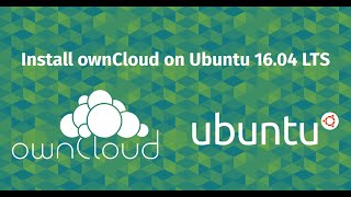 How to Install OwnCloud on Ubuntu 16.04