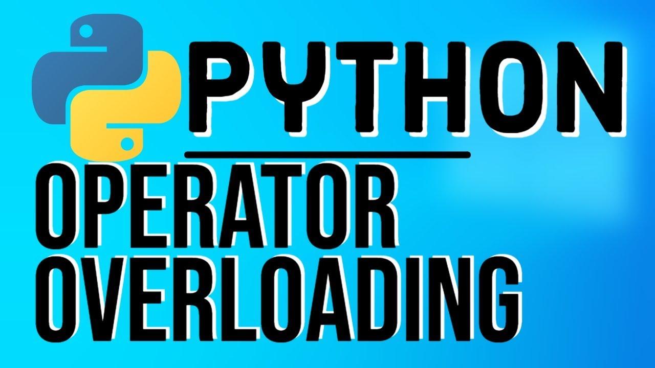 Python OOP Tutorials | Operator Overloading in Python