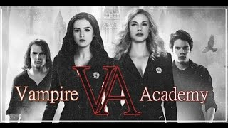 Vampire Academy (Fan- Trailer)/Академия Вампиров