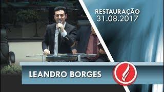 Baixar Noite da Restauração - Leandro Borges - 31 08 2017