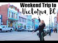 Weekend Trip To Vancouver Island | A Day In Victoria, BC