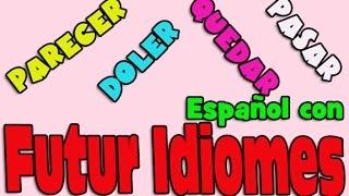 Испанский язык. Урок 46. Употребление глагола parecer, quedar, doler, pasar.