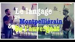 Le Langage du Montpelliérain et de l' Auvergnat - lolo Pète les plombs