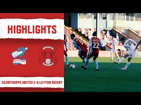 Scunthorpe Leyton Orient Goals And Highlights