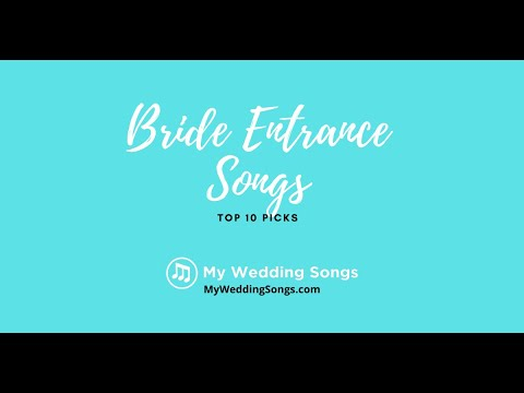 Bride Entrance Songs Top 10 Picks Youtube