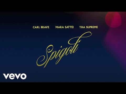 Carl Brave, Mara Sattei, tha Supreme - Spigoli (Lyric Video)