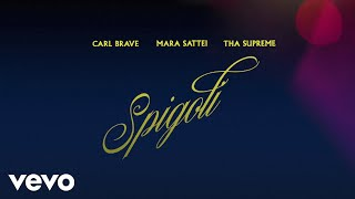 Carl Brave, Mara Sattei, tha Supreme - Spigoli (Lyric Video)