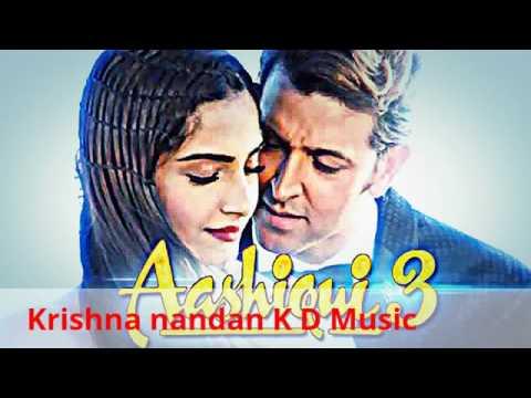2017 Arijit singh Aashiqui 3 new sad song