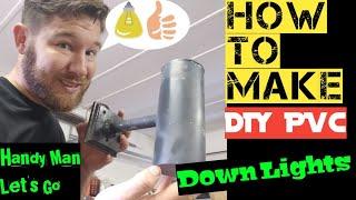 DIY PVC Down light