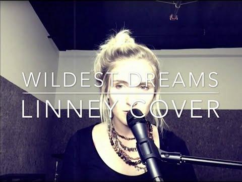 Wildest Dreams  Taylor Swift   LINNEY