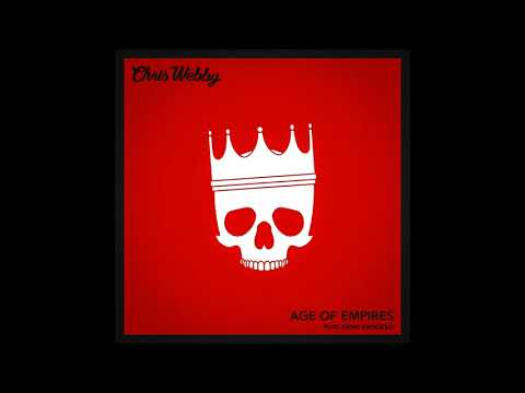 Chris Webby - Age of Empires (feat. KXNG Crooked) [prod. Juice Of All Trades]