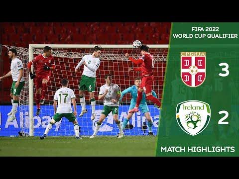 HIGHLIGHTS | Serbia 3-2 Ireland - 2022 FIFA World Cup Qualifier