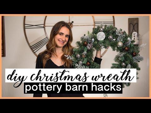 DIY CHRISTMAS WREATH   Pottery Barn Hacks!