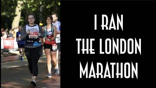 I Ran The London Marathon!