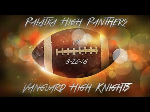 Palatka High Panthers vs Ocala Vanguard Knights 8-26-16