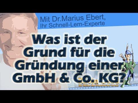 Was ist der Grund für die Gründung einer GmbH u Co KG?