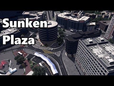 Cities Skylines: Sunken Plaza