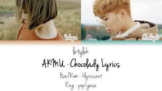 AKMU/Akdong Musician (악동뮤지션) CHOCOLADY Lyrics [Colour Coded|HAN/ROM/ENG]