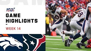 Broncos vs. Texans Week 14 Highlights