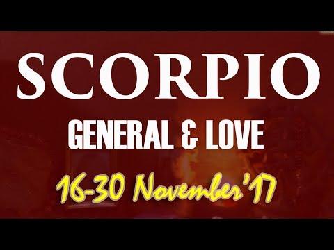 SCORPIO 16-30 NOV'17 General & Love - Express Yourself | Baby Come Back!
